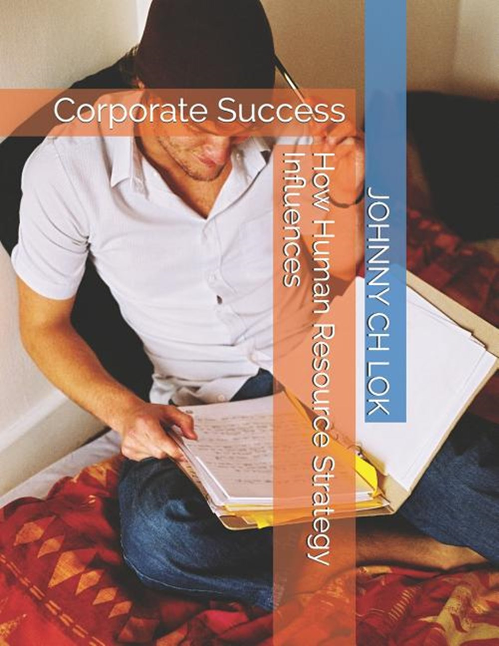 How Human Resource Strategy Influences Corporate Success