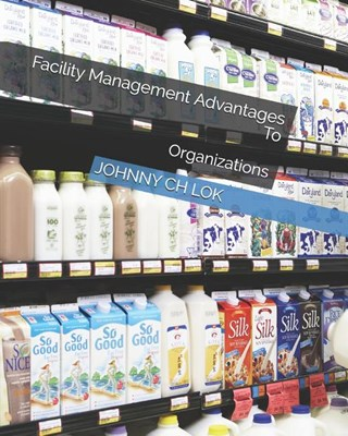Facility Management Advantages: To Organizations