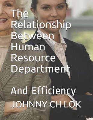 The Relationship Between Human Resource Function and: Raising Performance