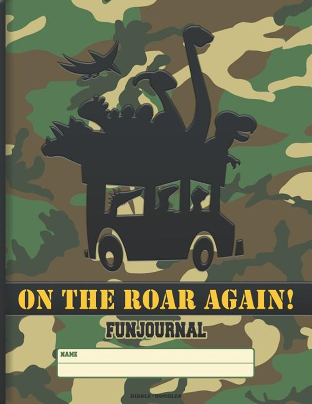 On the Roar Again! Fun - Journal to Draw, Sketch, and Write