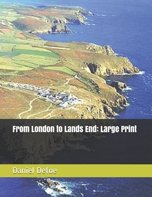 From London to Lands End: Large Print