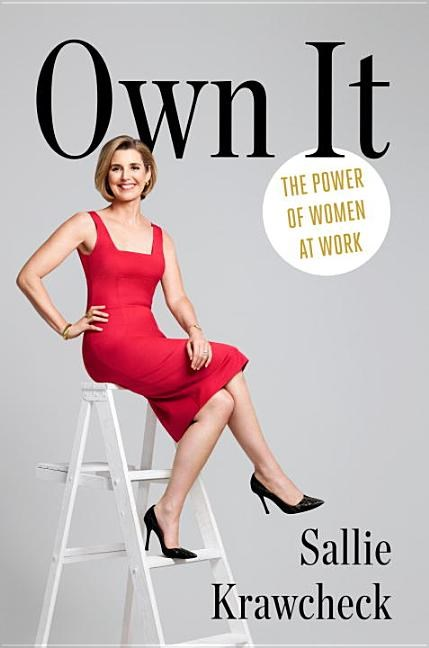 Own It The Power of Women at Work