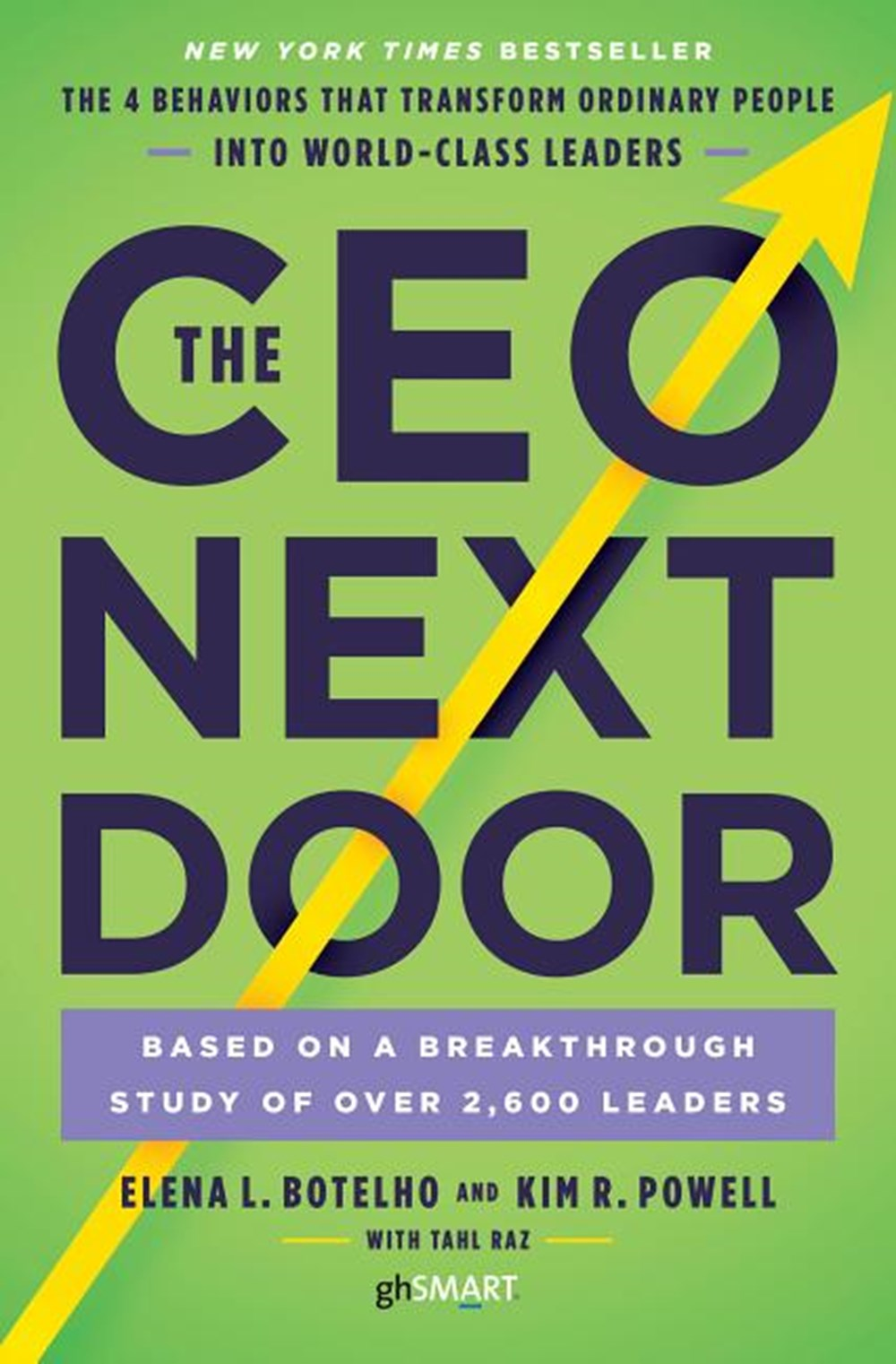 CEO Next Door The 4 Behaviors That Transform Ordinary People Into World-Class Leaders