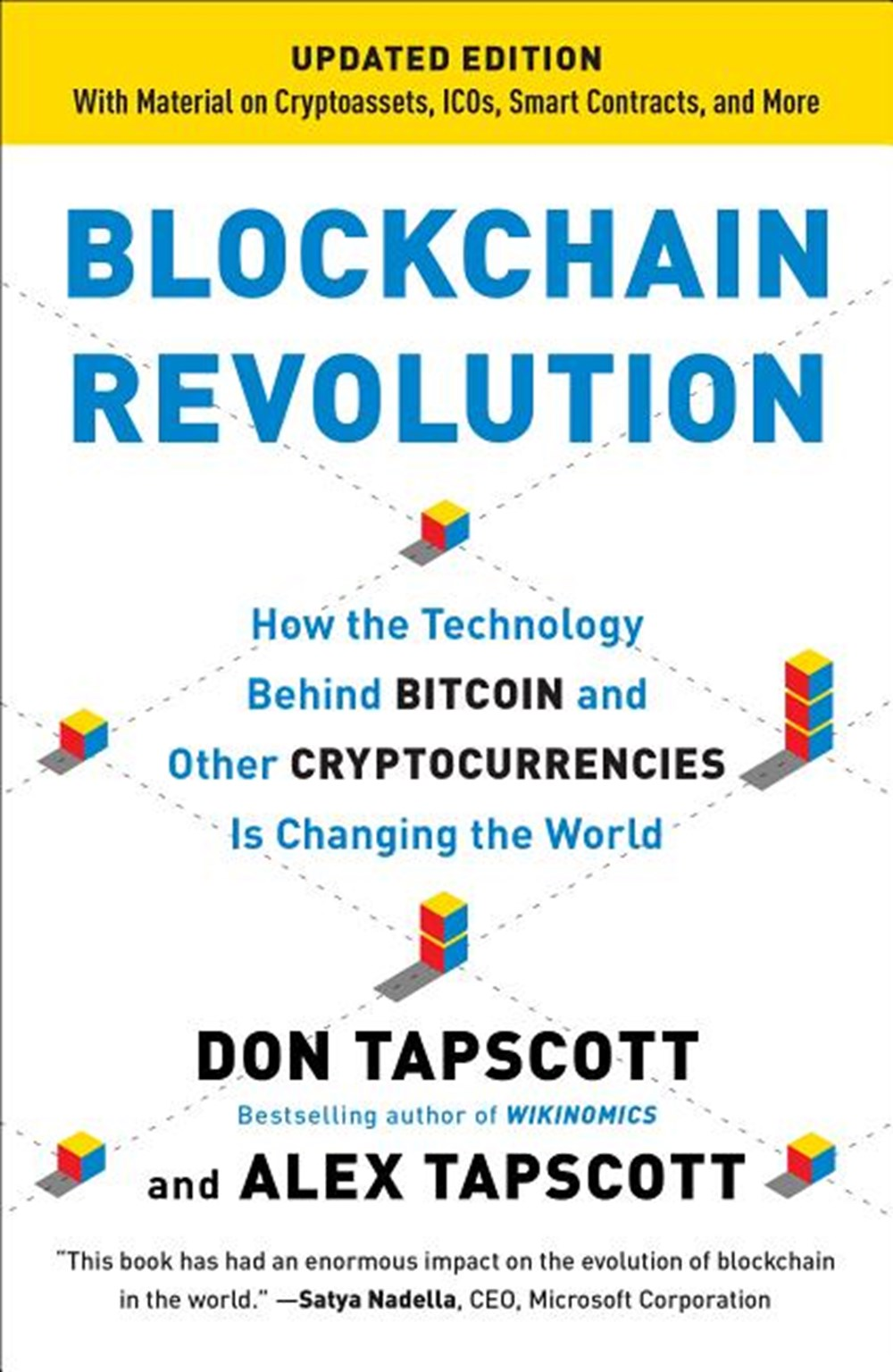 Blockchain Revolution How the Technology Behind Bitcoin and Other Cryptocurrencies Is Changing the W