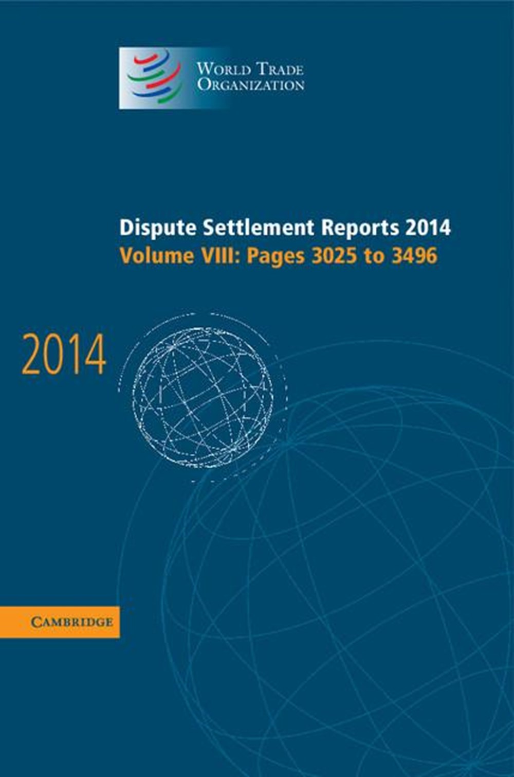 Dispute Settlement Reports 2014 Volume 8, Pages 3025-3496