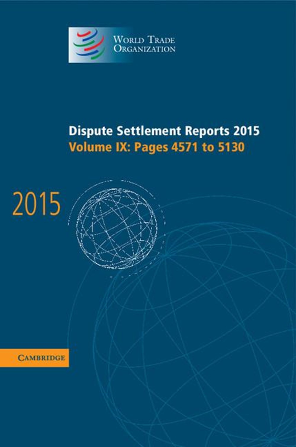 Dispute Settlement Reports 2015 Volume 9, Pages 4571-5130