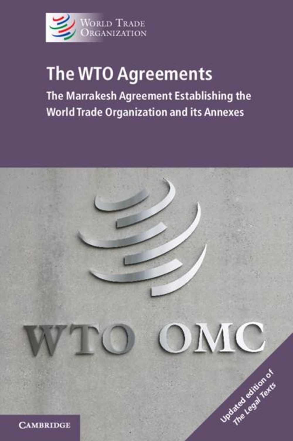 Wto Agreements The Marrakesh Agreement Establishing the World Trade Organization and Its Annexes
