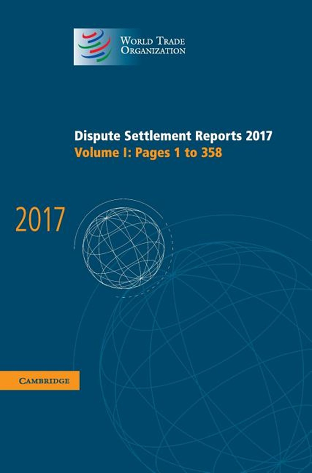 Dispute Settlement Reports 2017 Volume 1, Pages 1 to 358