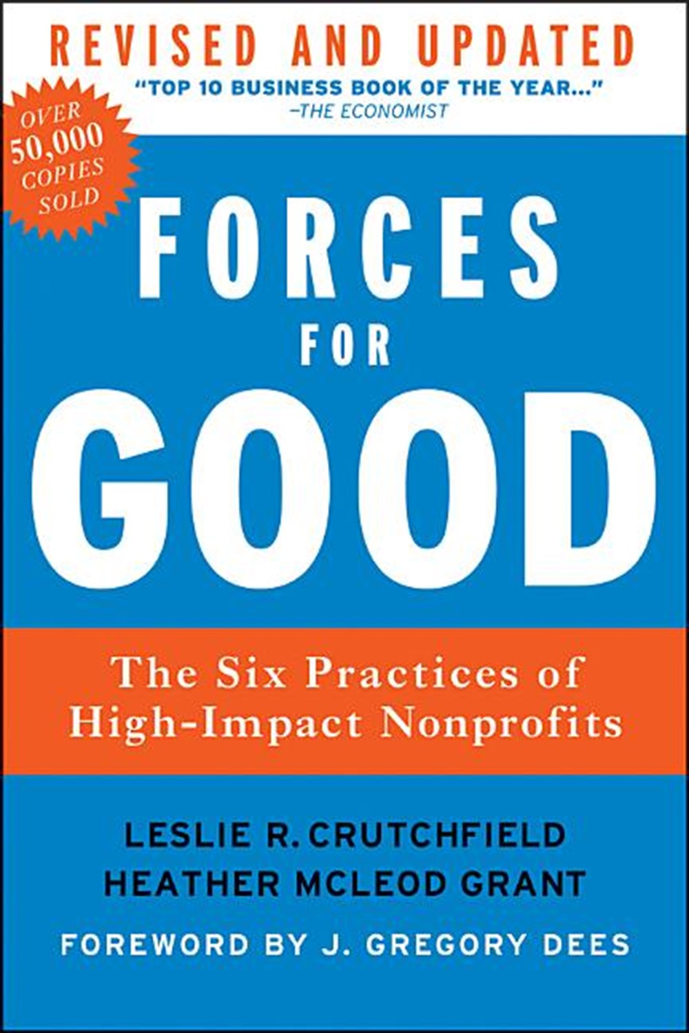 Forces for Good The Six Practices of High-Impact Nonprofits (Revised, Updated)