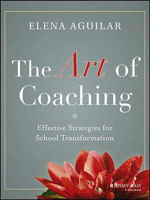 Art of Coaching: Effective Strategies for School Transformation