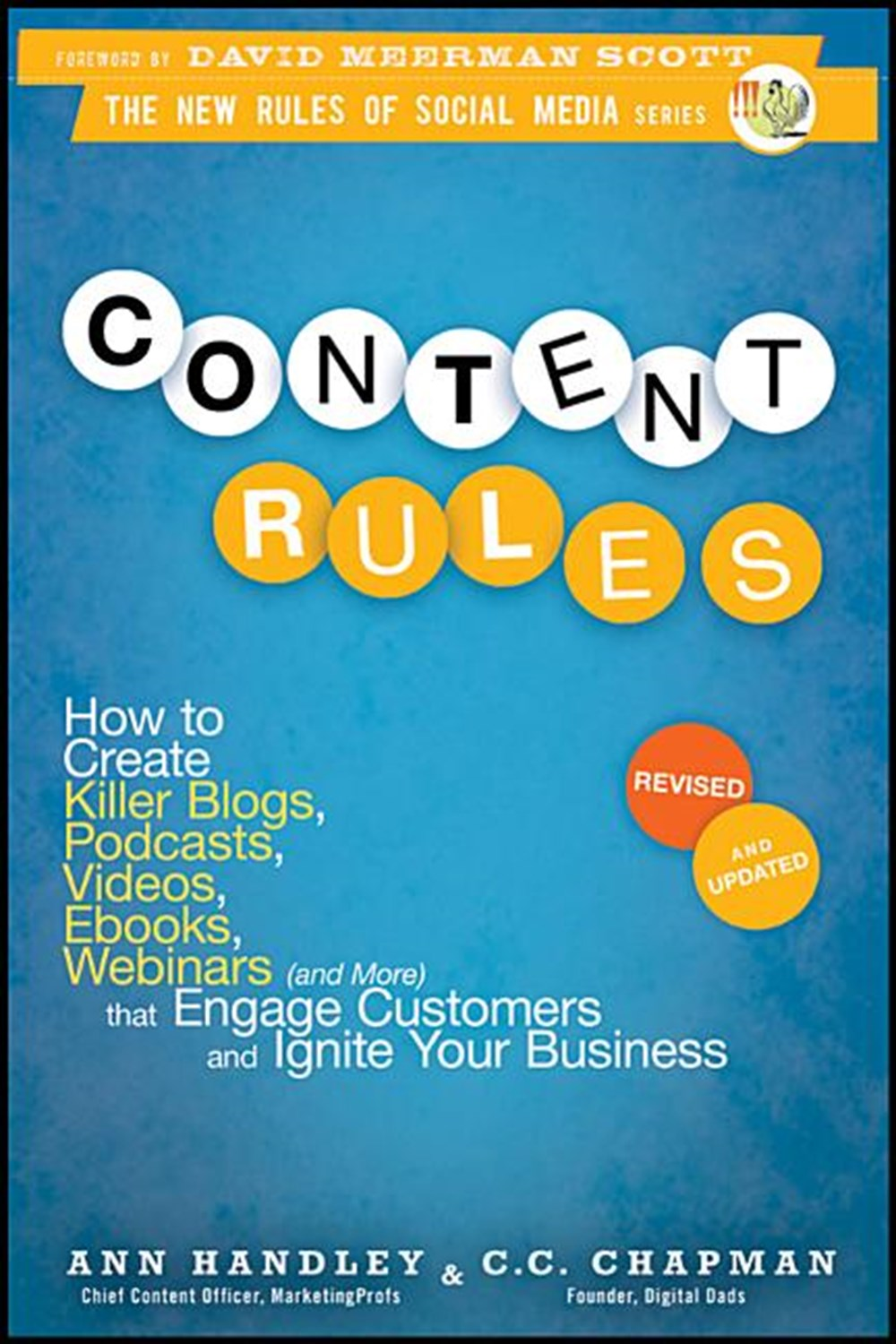 Content Rules How to Create Killer Blogs, Podcasts, Videos, Ebooks, Webinars (and More) That Engage