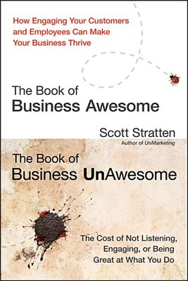 The Book of Business Awesome/The Book of Business Unawesome: How Engaging Your Customers and Employees Can Make Your Business Thrive/The Cost of Not L