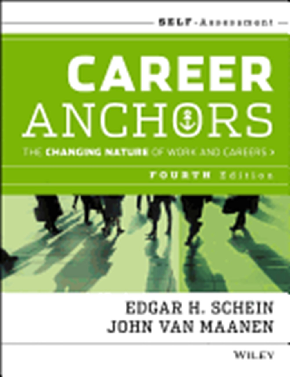 Career Anchors The Changing Nature of Careers Self Assessment (Revised)
