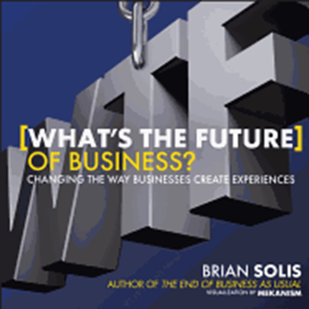 What's the Future of Business Changing the Way Businesses Create Experiences