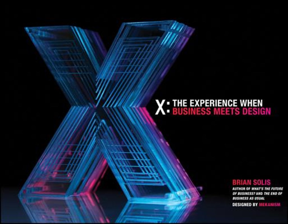 X The Experience When Business Meets Design