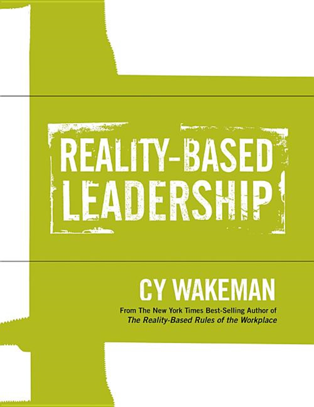 Reality-Based Leadership Self Assessment