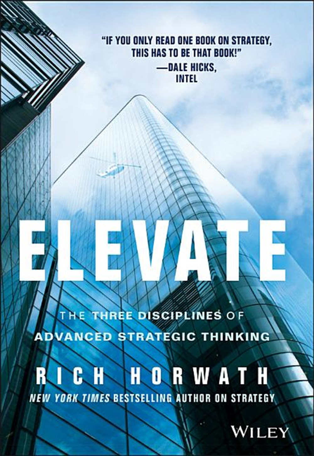 Elevate The Three Disciplines of Advanced Strategic Thinking