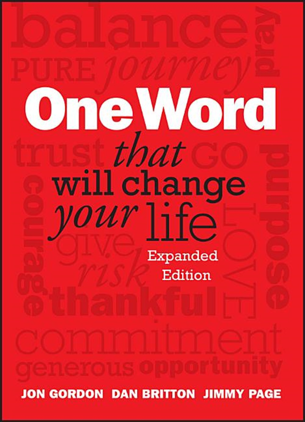 One Word That Will Change Your Life (Expanded)