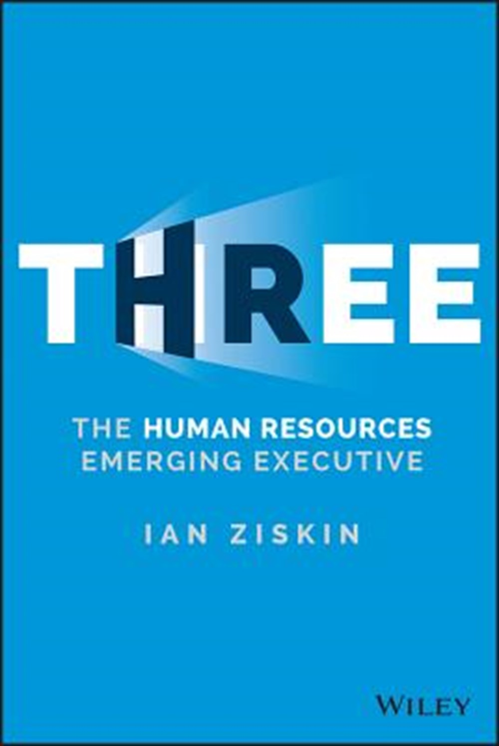 THREE The Human Resources Emerging Executive