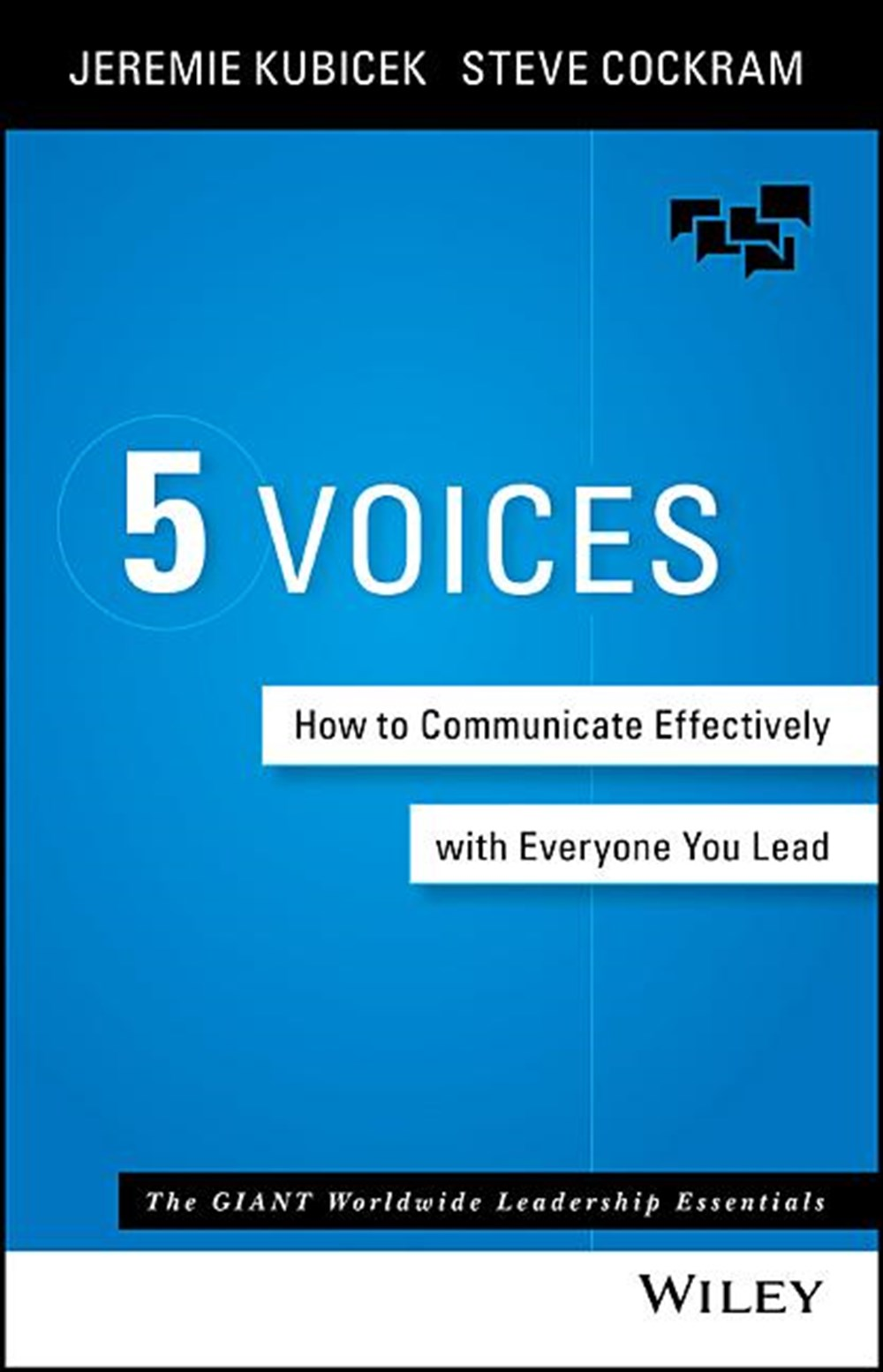 5 Voices How to Communicate Effectively with Everyone You Lead