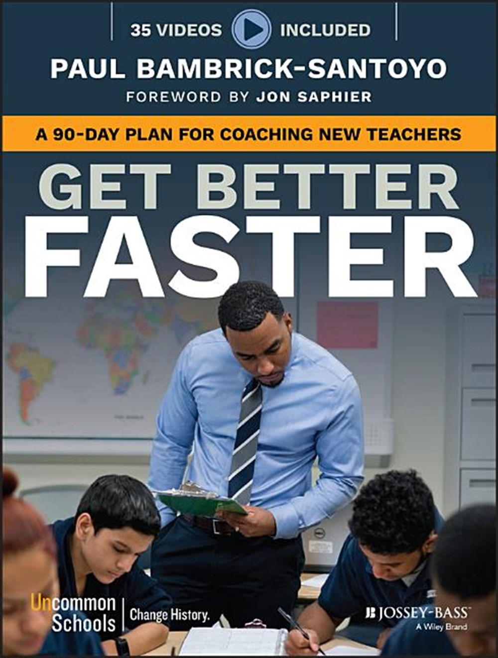 Get Better Faster A 90-Day Plan for Coaching New Teachers