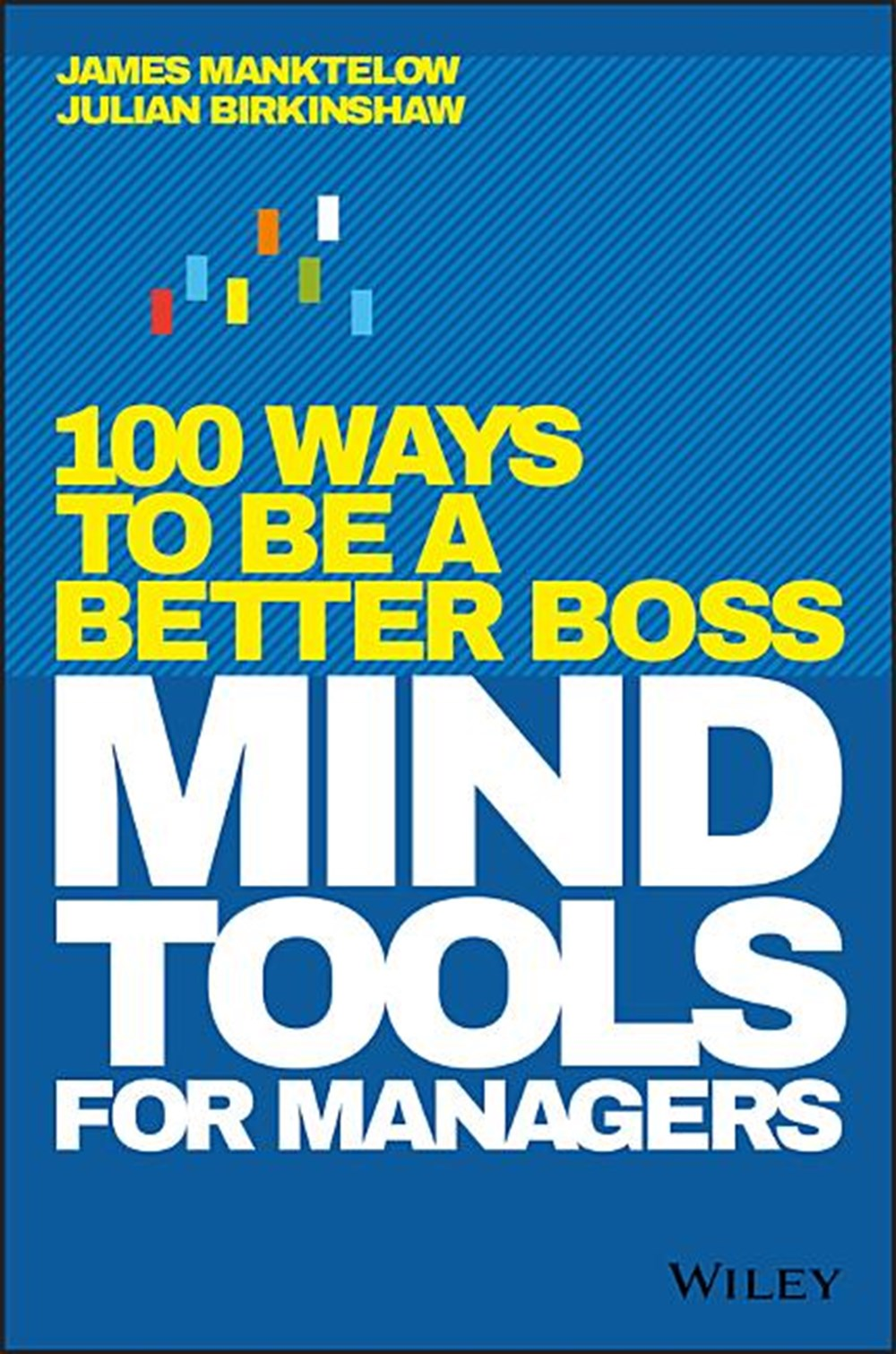 Mind Tools for Managers 100 Ways to Be a Better Boss