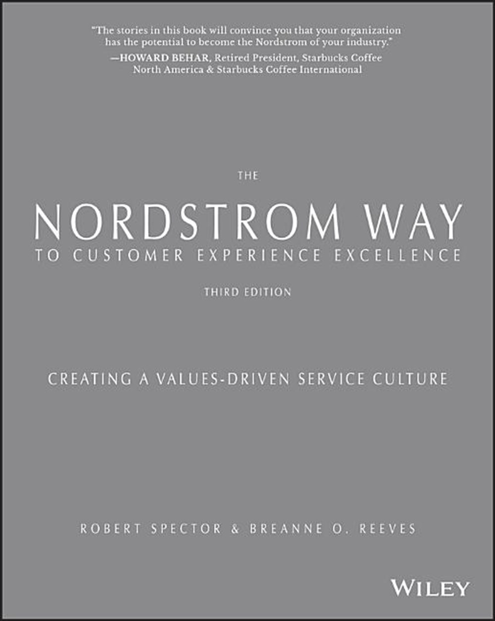 Nordstrom Way to Customer Experience Excellence Creating a Values-Driven Service Culture