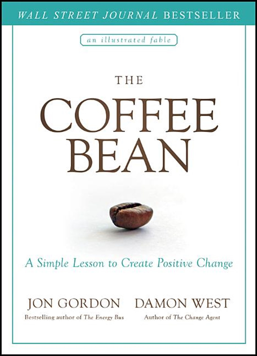 Coffee Bean A Simple Lesson to Create Positive Change