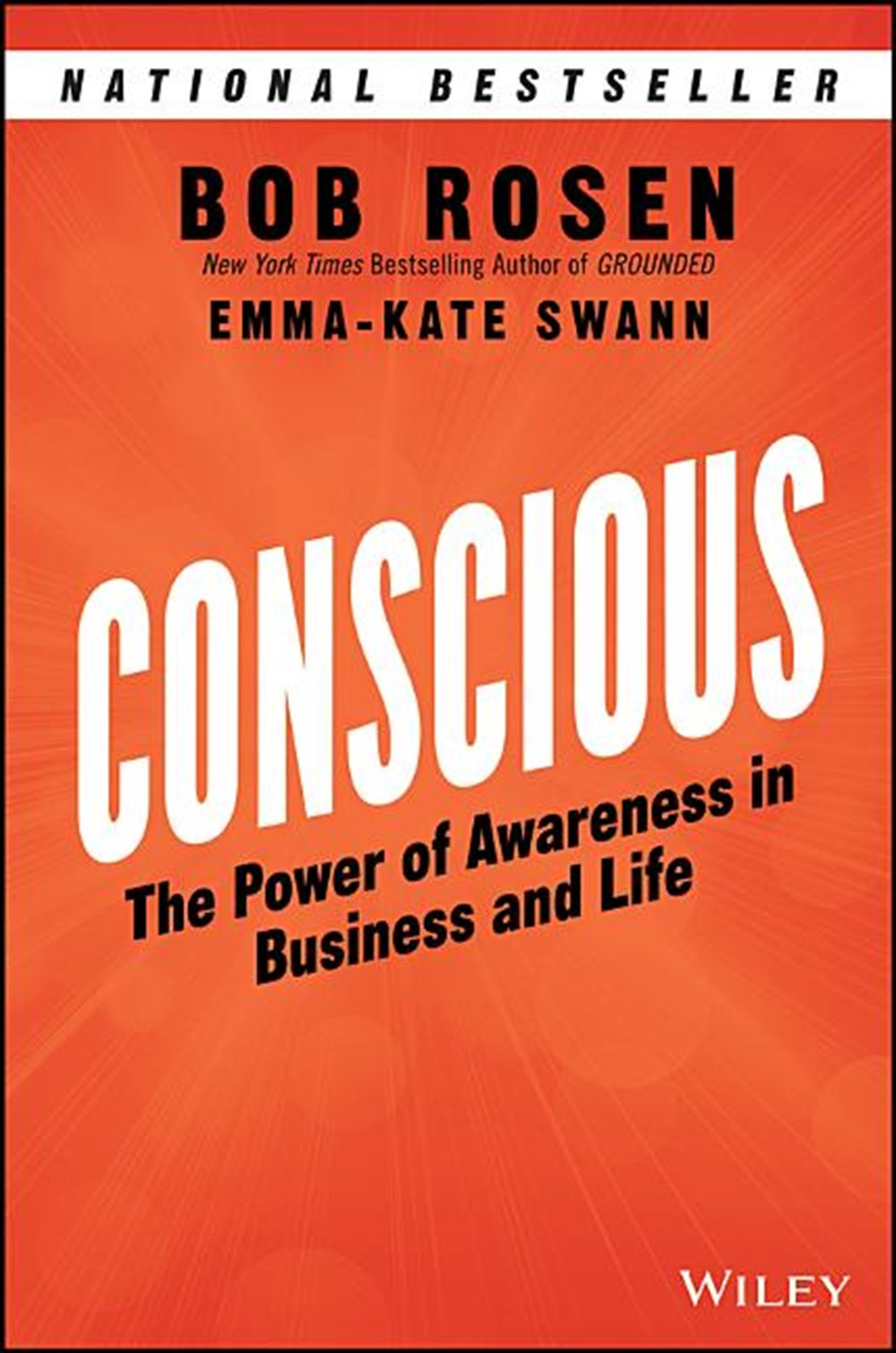 Conscious The Power of Awareness in Business and Life