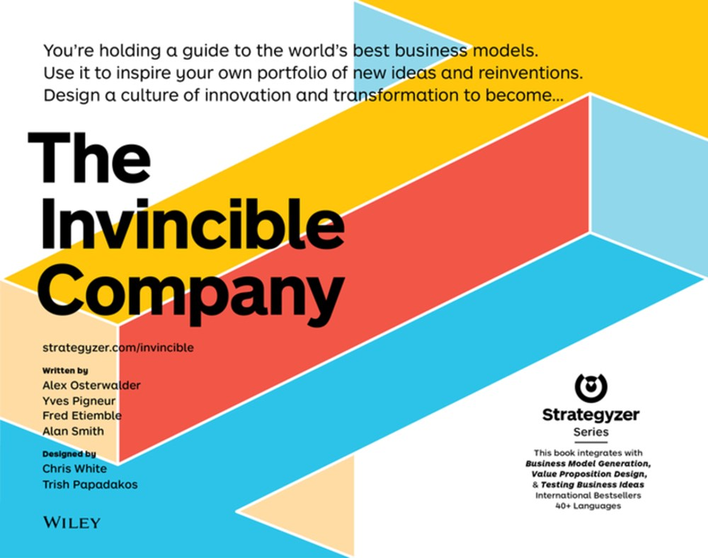 Invincible Company How to Constantly Reinvent Your Organization with Inspiration from the World's Be
