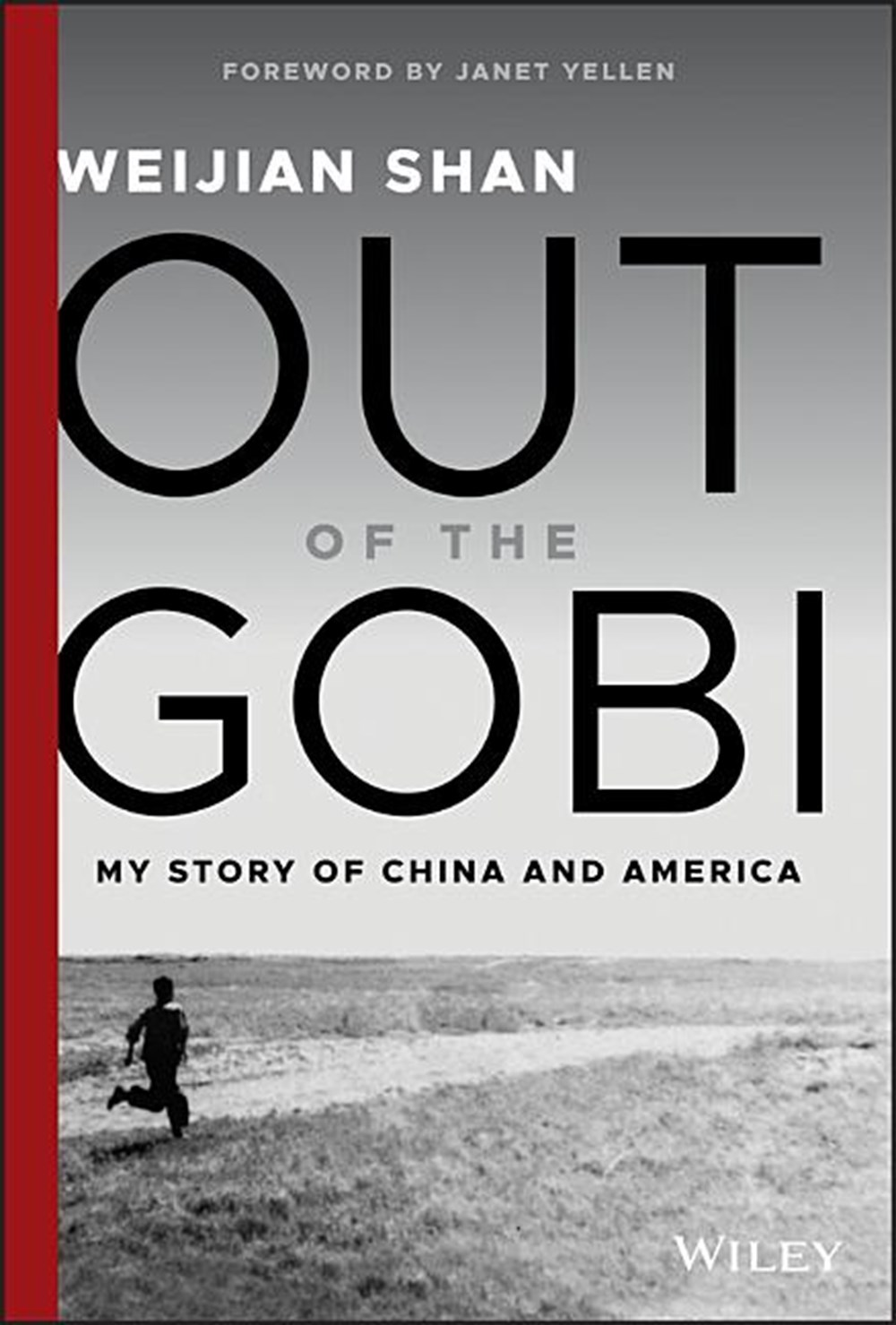 Out of the Gobi My Story of China and America