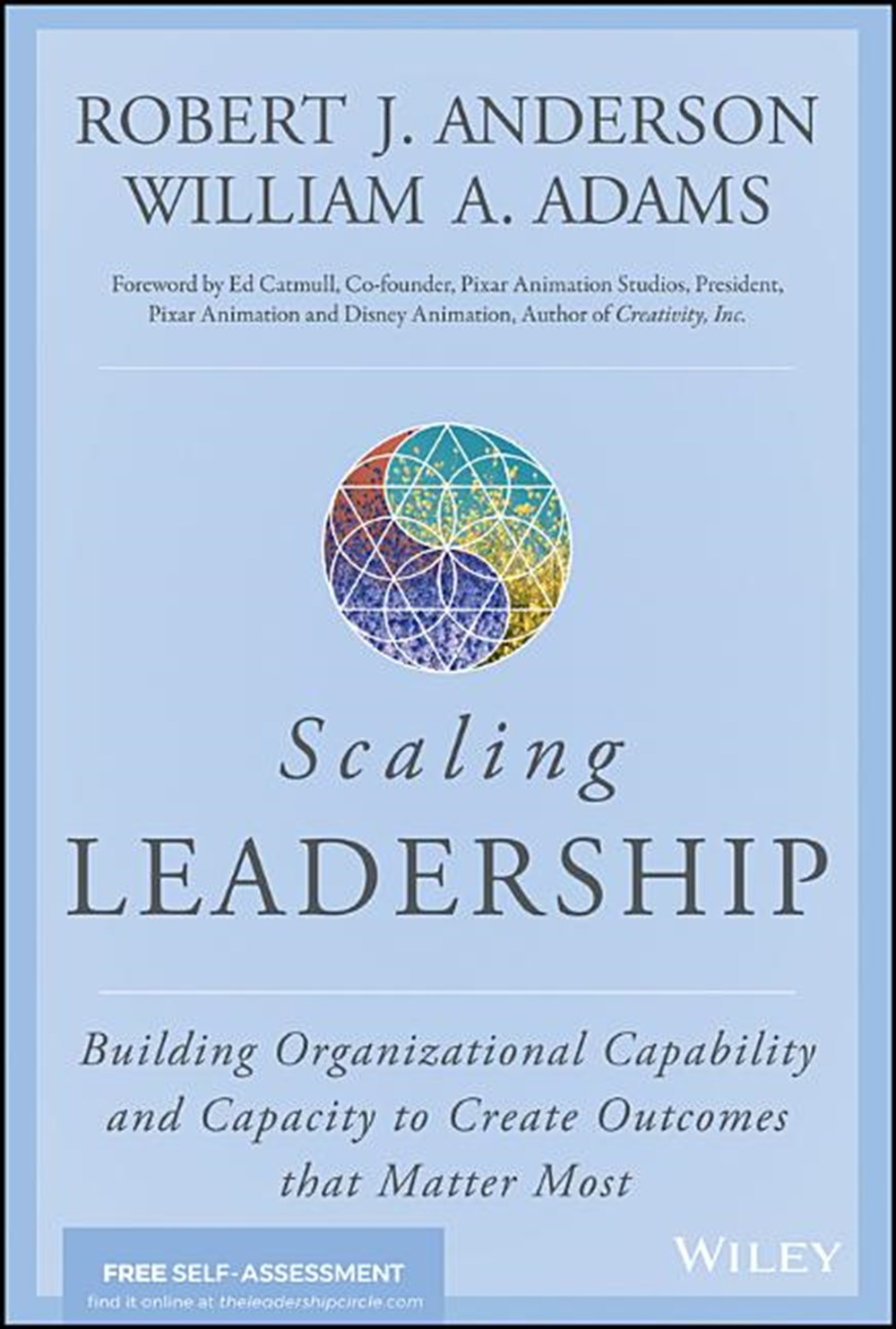 Scaling Leadership Building Organizational Capability and Capacity to Create Outcomes That Matter Mo