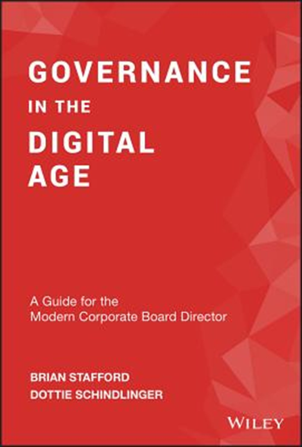 Governance in the Digital Age A Guide for the Modern Corporate Board Director