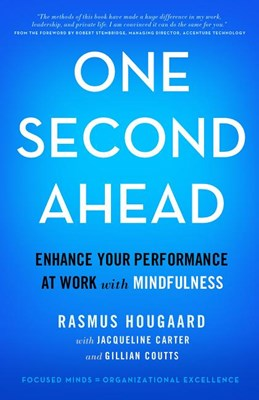 One Second Ahead: Enhance Your Performance at Work with Mindfulness (2015)