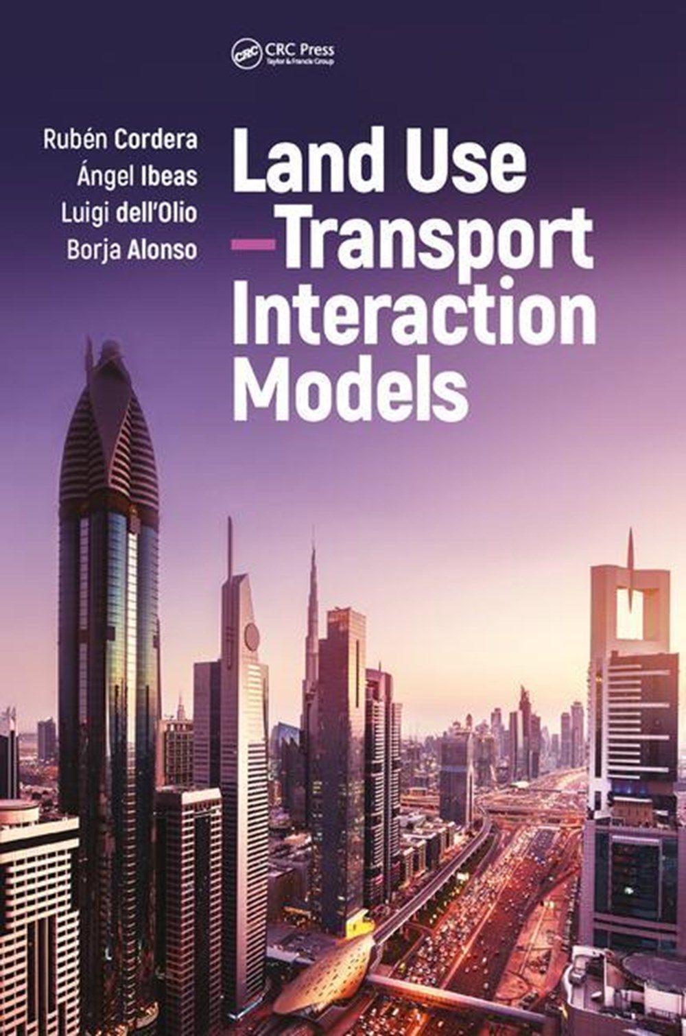 Land Use-Transport Interaction Models