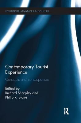 Contemporary Tourist Experience: Concepts and Consequences