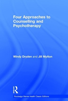 Four Approaches to Counselling and Psychotherapy