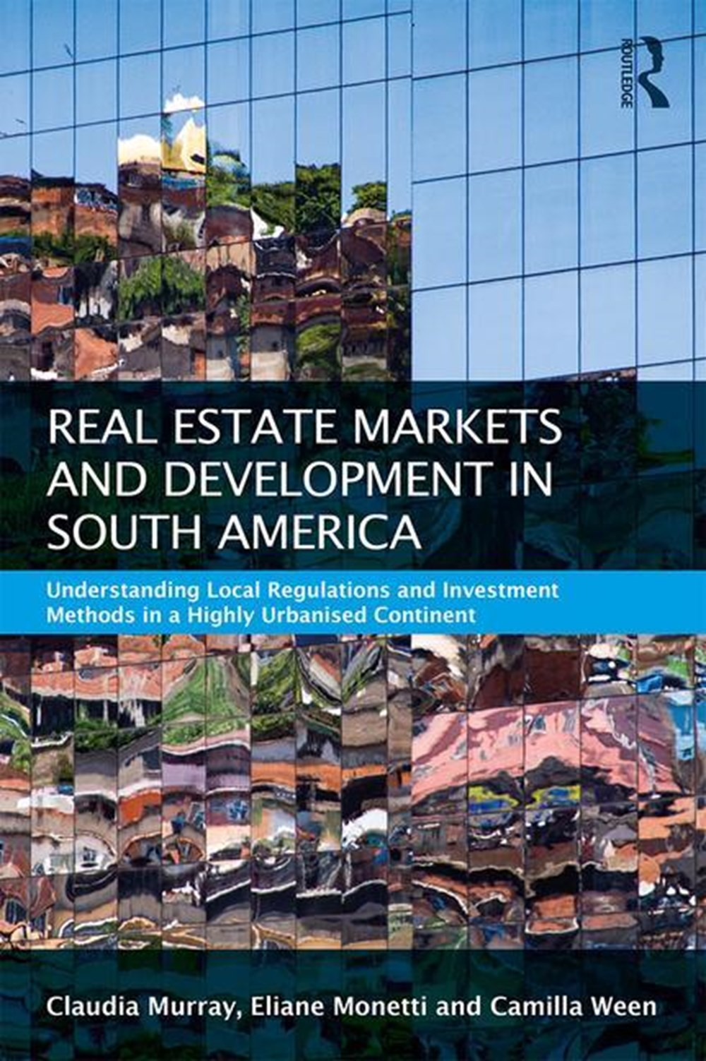 Real Estate and Urban Development in South America Understanding Local Regulations and Investment Me