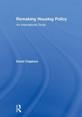 Remaking Housing Policy: An International Study