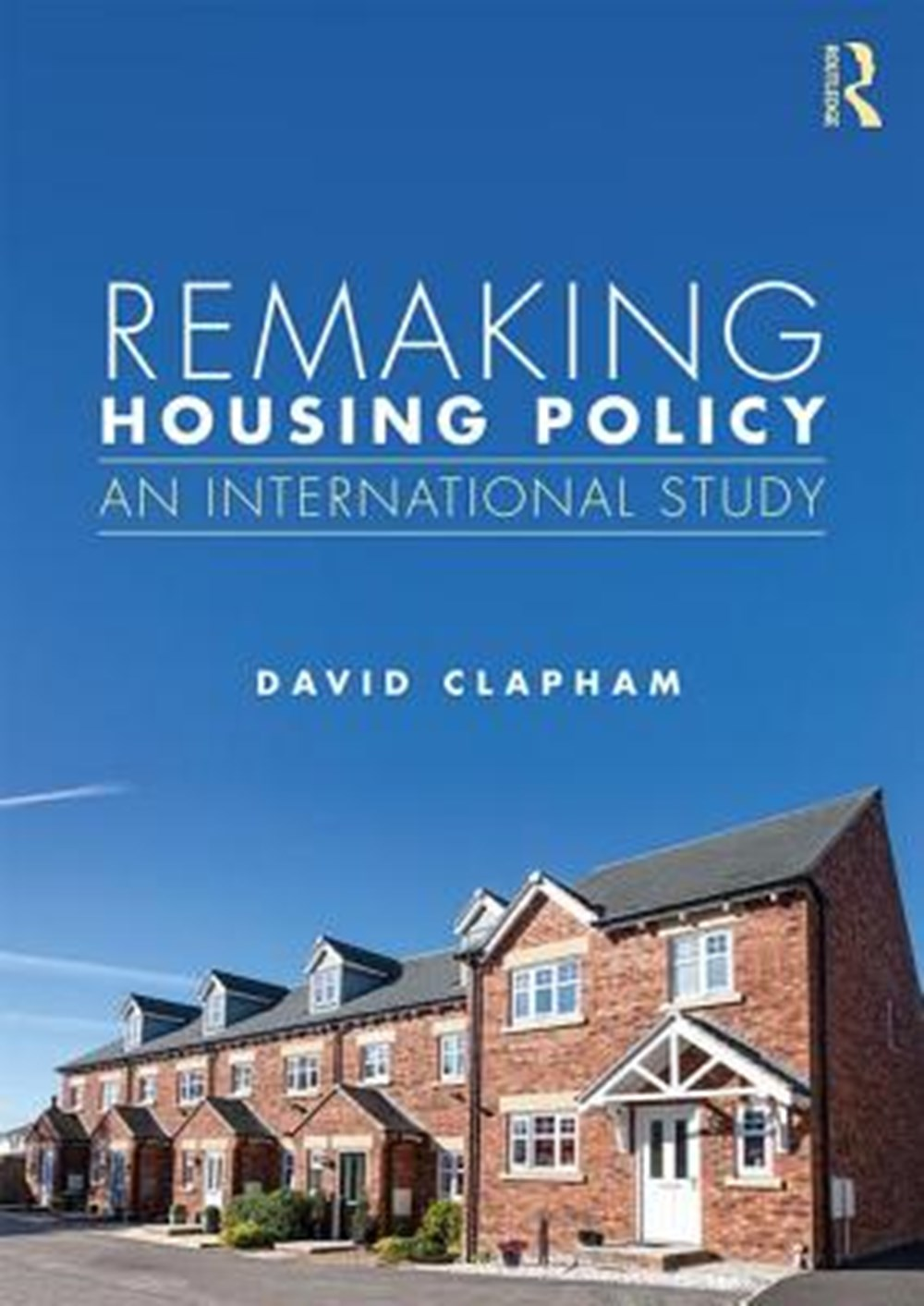 Remaking Housing Policy An International Study