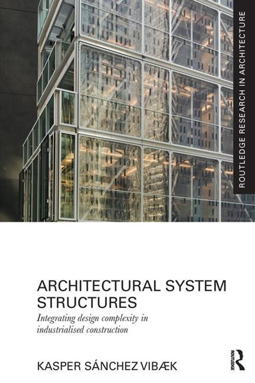 Architectural System Structures Integrating Design Complexity in Industrialised Construction