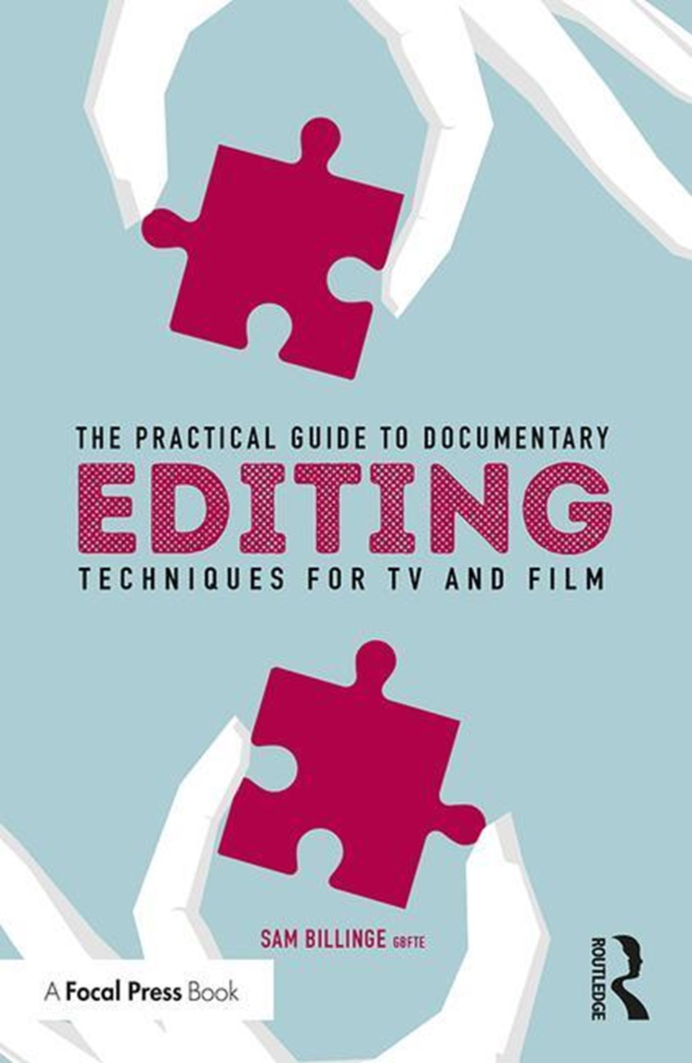 Practical Guide to Documentary Editing Techniques for TV and Film