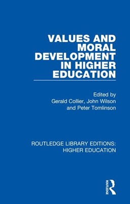 Values and Moral Development in Higher Education