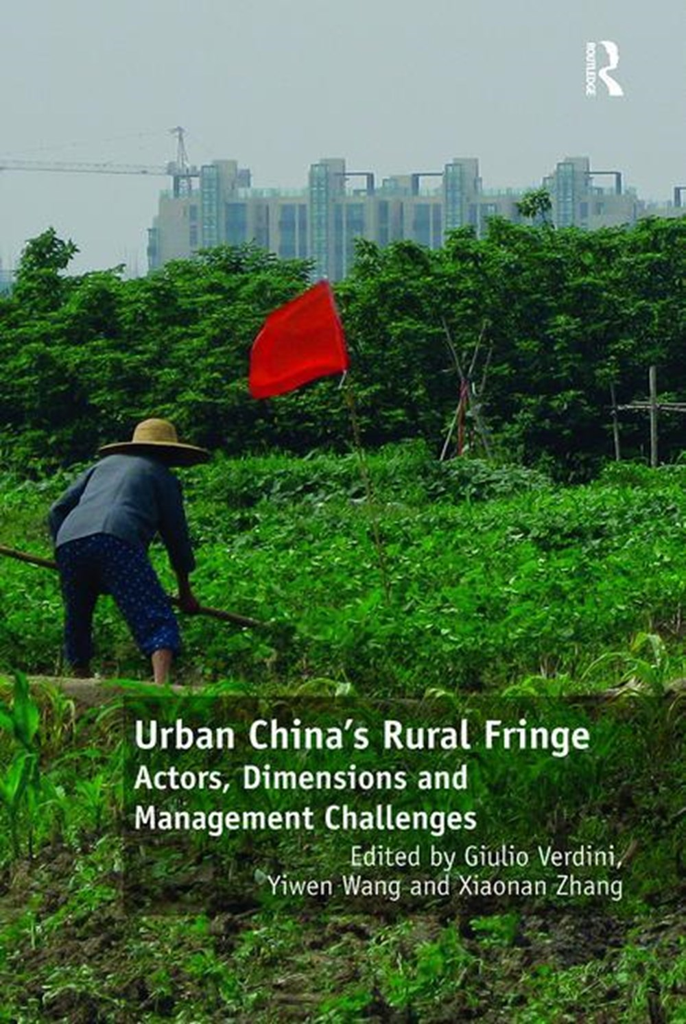 Urban China's Rural Fringe Actors, Dimensions and Management Challenges