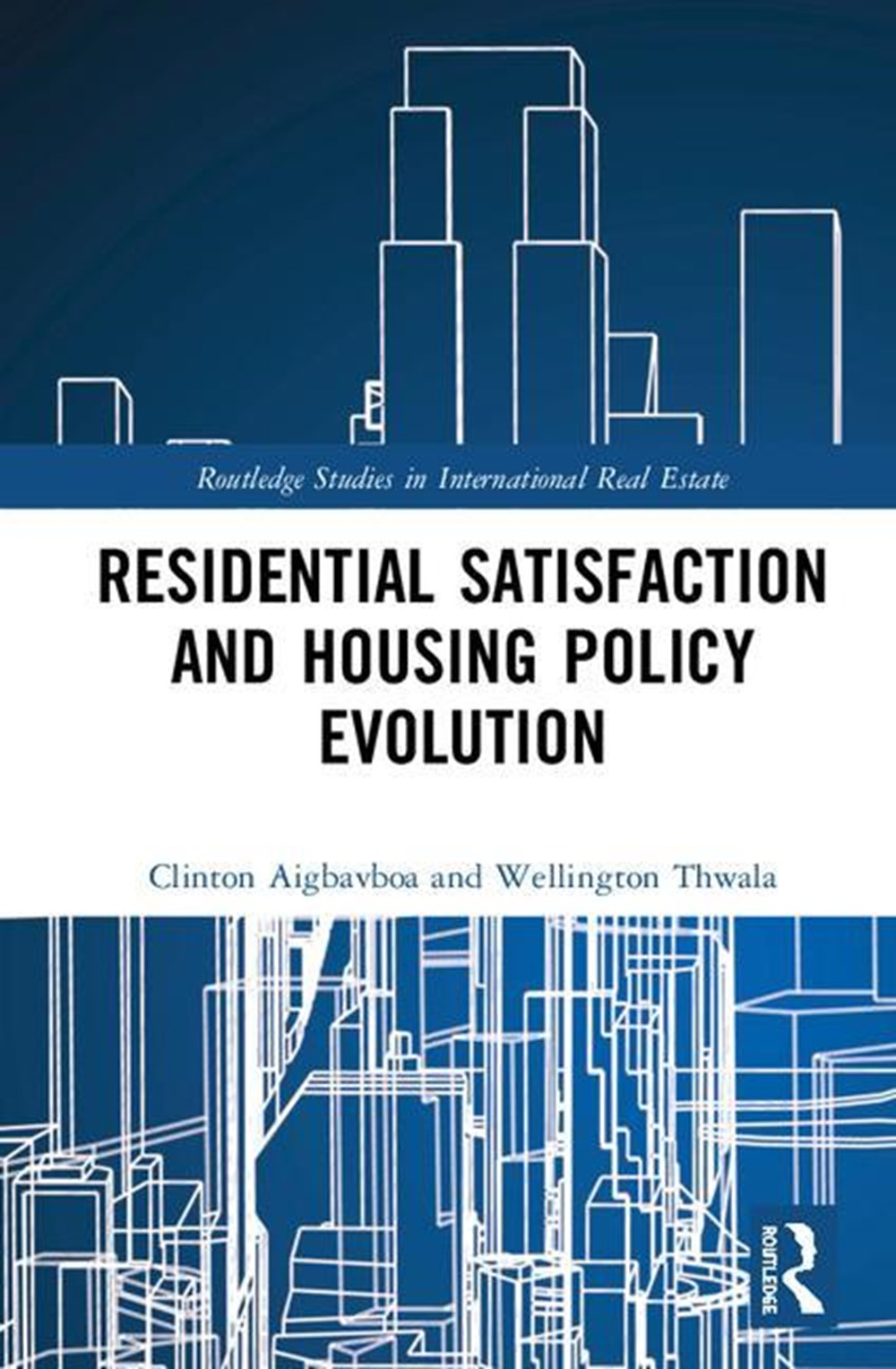 Residential Satisfaction and Housing Policy Evolution