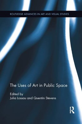 The Uses of Art in Public Space