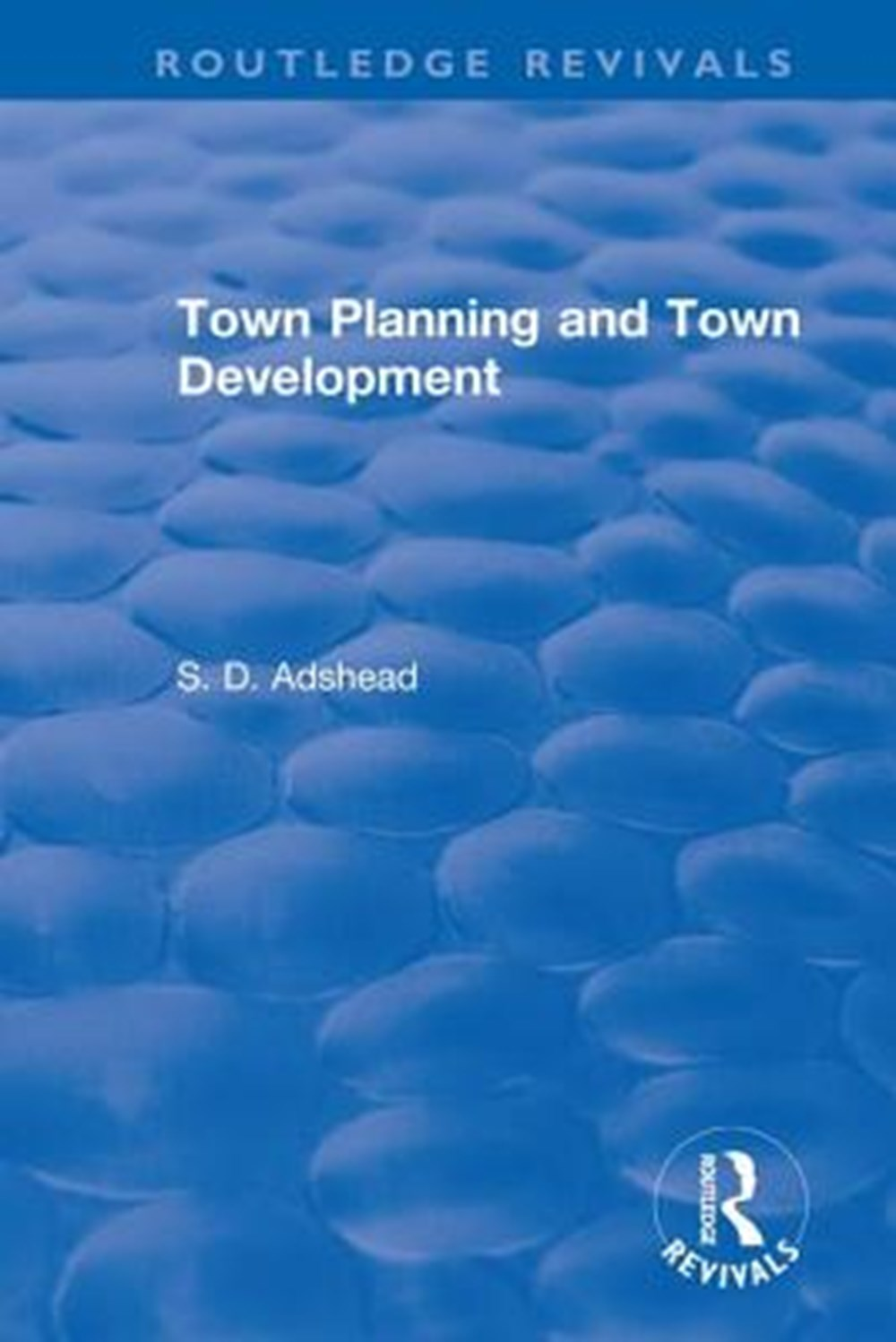 Revival Town Planning and Town Development (1923)