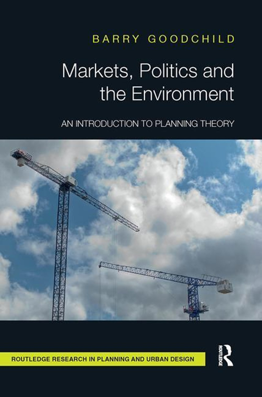 Markets, Politics and the Environment An Introduction to Planning Theory