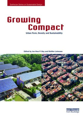 Growing Compact: Urban Form, Density and Sustainability
