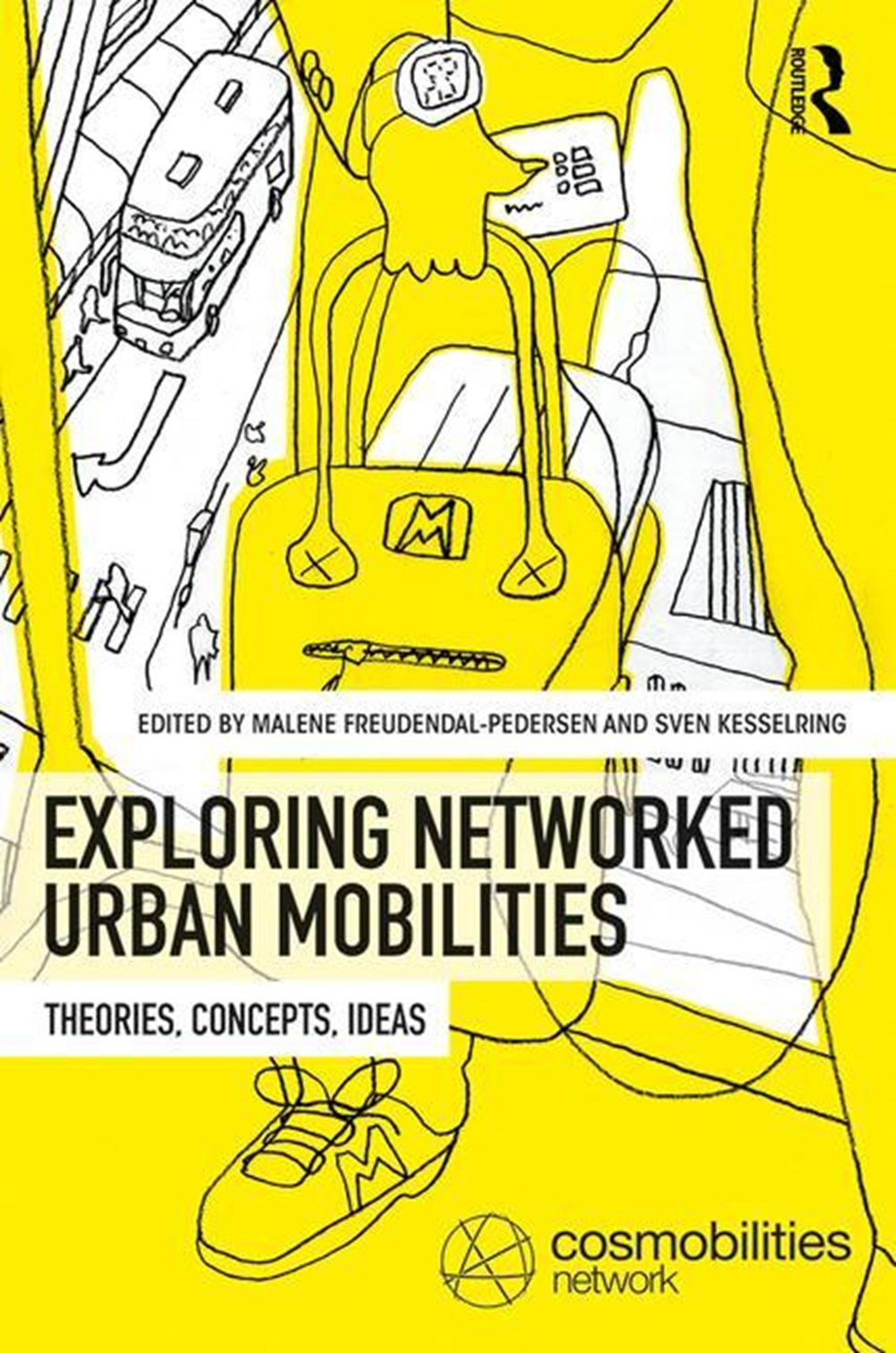 Exploring Networked Urban Mobilities Theories, Concepts, Ideas